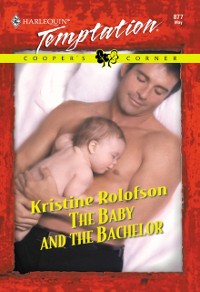 Cover Baby And The Bachelor (Mills & Boon Temptation)
