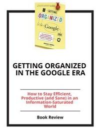 Cover Getting Organized in the Google Era