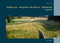 Cover Wanderreiten - Therapie für Leib und Seele - Bildband zum Tagebuch
