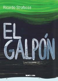 Cover El galpón