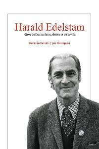 Cover Harald Edelstam, Héroe del humanismo, defensor de la vida
