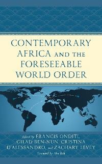 Cover Contemporary Africa and the Foreseeable World Order