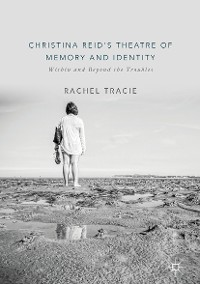 Cover Christina Reid's Theatre of Memory and Identity