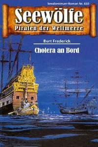 Cover Seewölfe - Piraten der Weltmeere 610