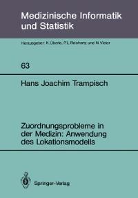 Cover Zuordnungsprobleme in der Medizin: Anwendung des Lokationsmodells