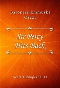 Cover Sir Percy Hits Back