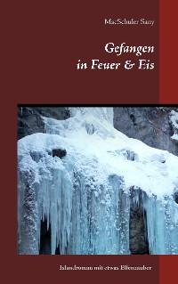 Cover Gefangen in Feuer & Eis