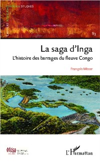 Cover La saga d'Inga Cahiers africains : Afrika Studies no 83