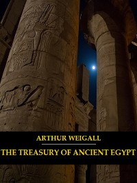 Cover The Treasury of Ancient Egypt (Illustrated)
