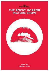 Cover Fan Phenomena: The Rocky Horror Picture Show