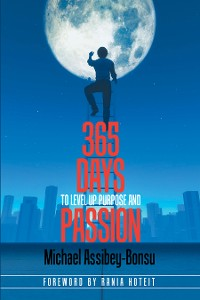 Cover 365 Days to Level up Purpose and Passion