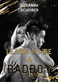 Cover Learn to be a Bad Boy