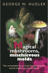 Cover Magical Mushrooms, Mischievous Molds
