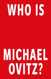 Cover Who Is Michael Ovitz?