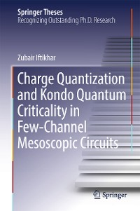 Cover Charge Quantization and Kondo Quantum Criticality in Few-Channel Mesoscopic Circuits