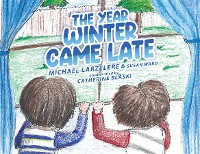 Cover The Year Winter Came Late