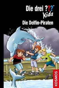 Cover Die drei ??? Kids, 82, Die Delfin-Piraten (drei Fragezeichen Kids)