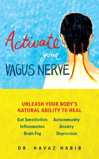 Cover Activate Your Vagus Nerve