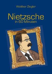 Cover Nietzsche in 60 Minuten