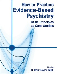 Cover How to Practice Evidence-Based Psychiatry