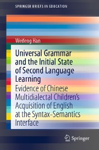Cover Universal Grammar and the Initial State of Second Language Learning