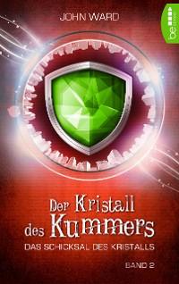 Cover Der Kristall des Kummers