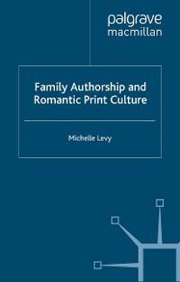 Cover Family Authorship and Romantic Print Culture