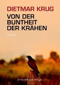 Cover Von der Buntheit der Krähen