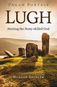 Cover Pagan Portals - Lugh