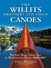 Cover The Willits Brothers and Their Canoes