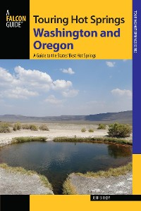 Cover Touring Hot Springs Washington and Oregon