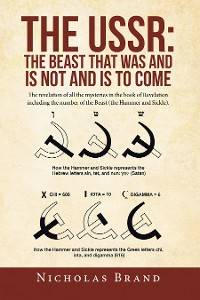 Cover The Ussr: the Beast That Was and Is Not and Is to Come