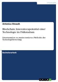 Cover Blockchain. Innovationspotential einer Technologie im Frühstadium