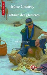 Cover L'affaire des glacières
