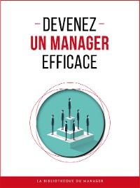 Cover Devenez un manager efficace