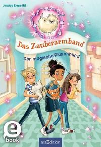 Cover Das Zauberarmband - Der magische Plüschhund