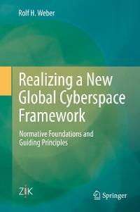Cover Realizing a New Global Cyberspace Framework