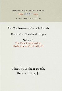 """Cover The Continuations of the Old French """"Perceval"""" of Chretien de Troyes, Volume 2"""