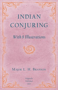 Cover Indian Conjuring - With 8 Illustrations