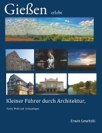 Cover Gießen erlebt
