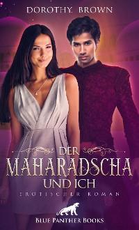 Cover Der Maharadscha und ich | Erotischer Roman