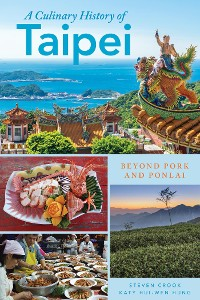 Cover A Culinary History of Taipei