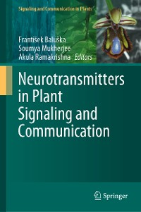 Cover Neurotransmitters in Plant Signaling and Communication