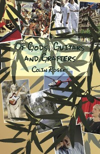 Cover Of Gods, Guitars and Grafters