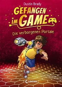Cover Gefangen im Game - Die verborgenen Portale