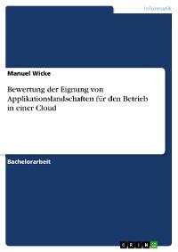 Cover Bewertung der Eignung von Applikationslandschaften für den Betrieb in einer Cloud