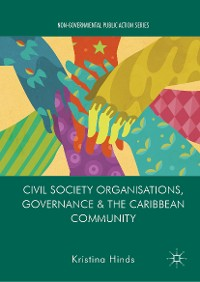 Cover Civil Society Organisations, Governance and the Caribbean Community