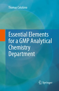 Cover Essential Elements for a GMP Analytical Chemistry Department