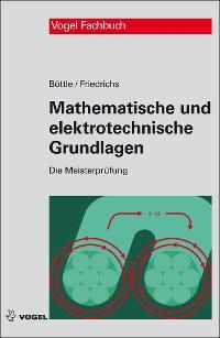 Cover Mathematische und elektrotechnische Grundlagen