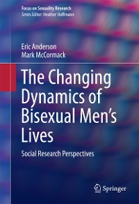 Cover The Changing Dynamics of Bisexual Men's Lives